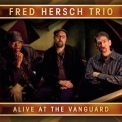 Fred Hersch Trio - Alive At The Vanguard (CD1) '2012