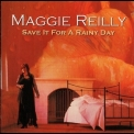 Maggie Reilly - Save It For A Rainy Day '2002
