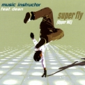 Music Instructor - Super Fly (upper MC) '1998