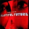 Primal Scream - Beautiful Future '2008