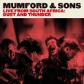Mumford & Sons - Live From South Africa: Dust And Thunder '2016