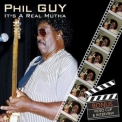 Phil Guy - It's A Real Mutha '2009