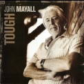 John Mayall - Tough [er201632] '2009