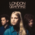 London Grammar - Truth Is A Beautiful Thing (Deluxe Edition) '2017
