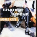 Shahin & Sepehr - World Cafe '1998