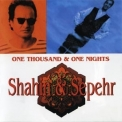 Shahin & Sepehr - One Thousand & One Nights '1994