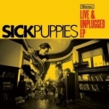 Sick Puppies - Live & Unplugged (ep) '2010