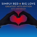 Simply Red - Big Love Greatest Hits [30th Anniversary] '2015