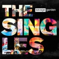 Savage Garden - The Singles '2015