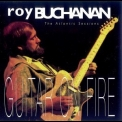Roy Buchanan - Guitar On Fire - The Atlantic Sessions '1993