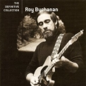 Roy Buchanan - The Definitive Collection '2006
