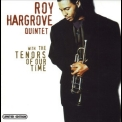 Roy Hargrove Quintet - With The Tenors Of Our Time '1994