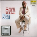 Mighty Sam Mcclain - Blues For The Soul '2000