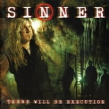 Sinner - There Will Be Execution (Nuclear Blast, NB 1035-2, Germany) '2003