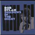 Bob Dylan - Shadows In The Night (Columbia 88875057962, EU) '2015