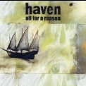 Haven - All For A Reason '2004