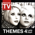 Psychic TV - Themes 4 Lady Jaye '2011