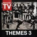 Psychic TV - Themes 3 '2011