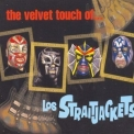 Los Straitjackets - The Velvet Touch Of... '1999