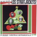 Los Straitjackets - Tis The Season For Los Straitjackets '2002