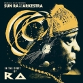 Sun Ra & His Arkestra - In The Orbit Of Ra (2CD) '2014
