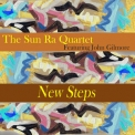 Sun Ra & His Arkestra - New Steps '1978