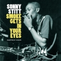 Sonny Stitt - Smoke Gets In Your Eyes '2015