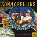 Sonny Rollins - Road Shows, Vol.3 '2014