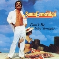 Santa Esmeralda - Don't Be Shy Tonight '1980
