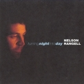 Nelson Rangell - Turning Night Into Day '1997