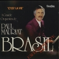 Paul Mauriat - C'est La Vie & Brasil Exclusivamente Vol.2 '2015