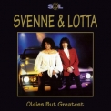 Svenne & Lotta - Oldies But Greatest '1995