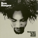 Ben Harper - Welcome To The Cruel World '1994
