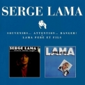 Serge Lama - Souvenirs... Attention... Danger & Lama Pere Et Fils (1980-81) '1997