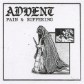 Advent - Pain & Suffering '2017