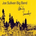 Joe Sullivan Big Band - Unfamiliar Surroundings [HDTracks] '2017