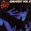 Angels, The - Greatest Hits Vol. II '1985