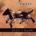 Angels, The - Skin & Bones '1998