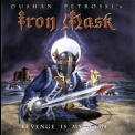 Iron Mask - Revenge Is My Name '2002