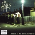 Angels, The - Take It To The Streets (2CD) '2012