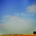 Library Tapes - A Summer Beneath The Trees '2008