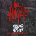 Angels, The - Wasted Sleepless Nights {2006, Australia, Liberation Music Blue 123.2} '2006