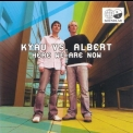 Kyau Vs. Albert - Here We Are Now (CD1) '2005