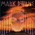 Mark Dwane - Atlantis Factor '1993