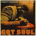 Robert Randolph & The Family Band - Got Soul '2017