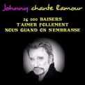 Johnny Hallyday - Johnny Chante L'amour '2017