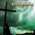 Prophesia - Eye Of The Storm '2014