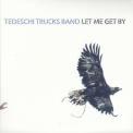 Tedeschi Trucks Band - Let Me Get By (CD 1) '2016