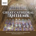 Canterbury Cathedral Girls' Choir, David Newsholme - Great Cathedral Anthems '2018