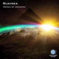 Rukirek - Voices Of Unknown '2018